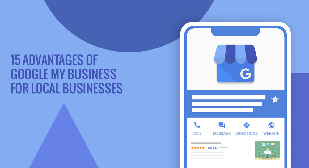 15 advantages of google my business for local businesses